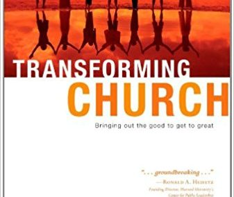 Transforming Church: Bring Out the Good to Get to Great