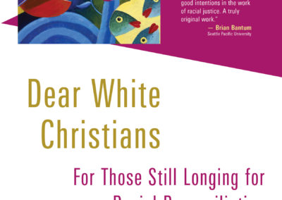 Dear White Christian: For Those Still Longing for Racial Reconciliation