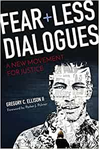 Fear+Less Dialogues: A New Movement For Justice